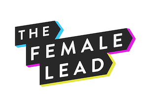 The female lead - International Women's Day.png